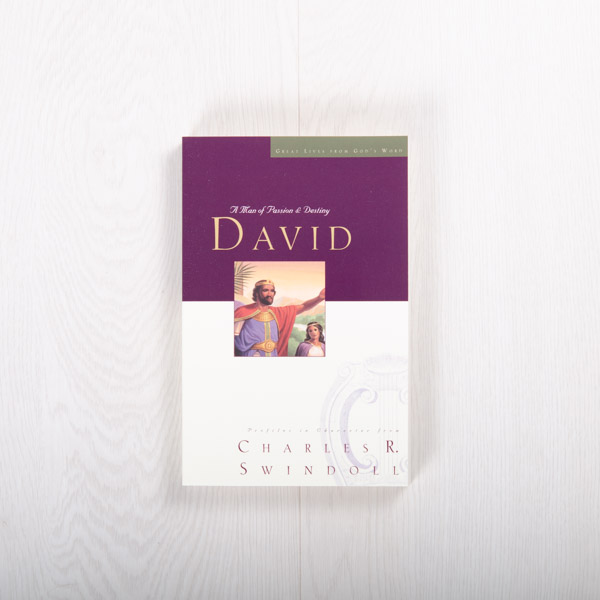 David: A Man of Passion and Destiny, paperback by Charles R. Swindoll