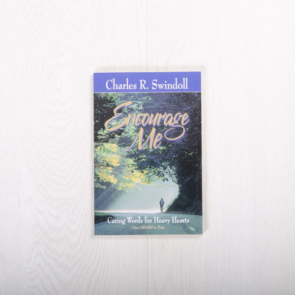 Encourage Me: Caring Words for Heavy Hearts, paperback devotional by Charles R. Swindoll