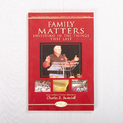 Family Matters: Investing In the Things That Last, Bible companion