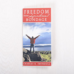 Freedom from Spiritual Bondage, booklet by Charles R. Swindoll
