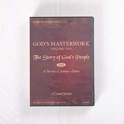 God's Masterwork, Volume Two: The Story of God's People—A Survey of Joshua-Esther, classic series
