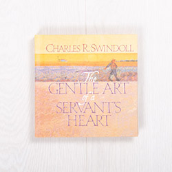 Gentle Art of a Servant's Heart, hardcover devotional by Charles R. Swindoll