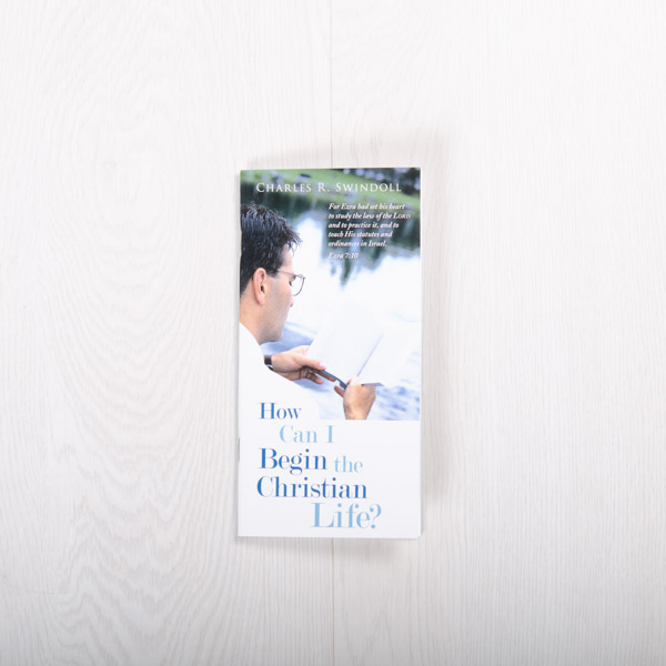 How Can I Begin the Christian Life? booklet by Charles R. Swindoll