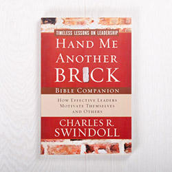 Hand Me Another Brick: Timeless Lessons on Leadership, Bible companion