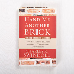 Hand Me Another Brick: Timeless Lessons on Leadership, paperback by Charles R. Swindoll