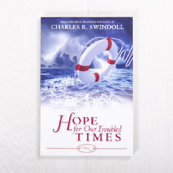 Hope for Our Troubled Times, paperback by Insight for Living