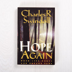 Hope Again: When Life Hurts and Dreams Fade, paperback by Charles R. Swindoll