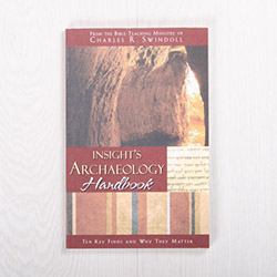 Insight's Archaeology Handbook: Ten Key Finds and Why They Matter, paperback by Insight for Living