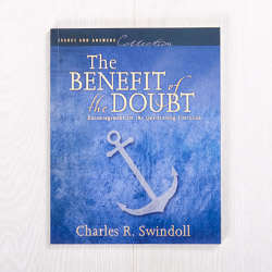 The Benefit of the Doubt: Encouragement for the Questioning Christian, paperback by Charles R. Swindoll