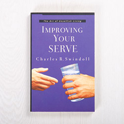 Improving Your Serve: The Art of Unselfish Living, paperback by Charles R. Swindoll