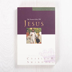 Jesus: The Greatest Life of All, paperback by Charles R. Swindoll