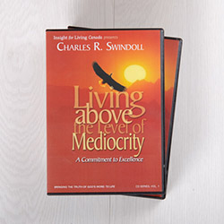 Living above the Level of Mediocrity: A Commitment to Excellence, message series