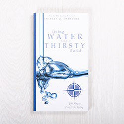 Living Water for a Thirsty World, paperback by Insight for Living