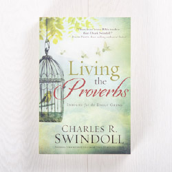 Living the Proverbs: Insight for the Daily Grind, paperback by Charles R. Swindoll