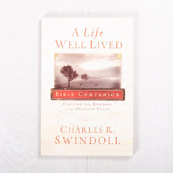 A Life Well Lived: Discover the Rewards of an Obedient Heart, Bible companion