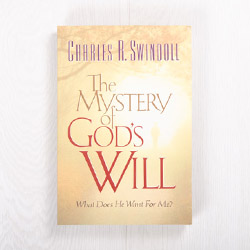 The Mystery of God's Will, paperback by Charles R. Swindoll