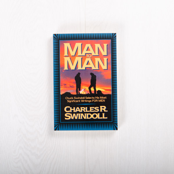 Man to Man: The Best of Chuck Swindoll for Men, paperback by Charles R. Swindoll