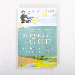 The Pursuit of God: The Human Thirst for the Divine, hardcover by A.W. Tozer