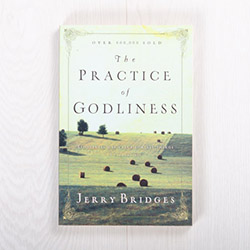 The Practice of Godliness, paperback by Jerry Bridges