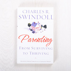 Parenting: From Surviving to Thriving, paperback by Charles R. Swindoll