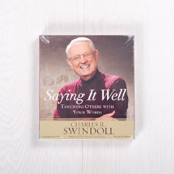 Saying it Well: Touching Others with Your Words, audiobook by Charles R. Swindoll