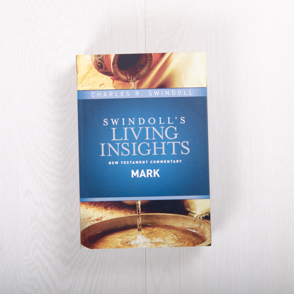 Swindoll's Living Insights New Testament Commentary: Mark, hardcover by Charles R. Swindoll