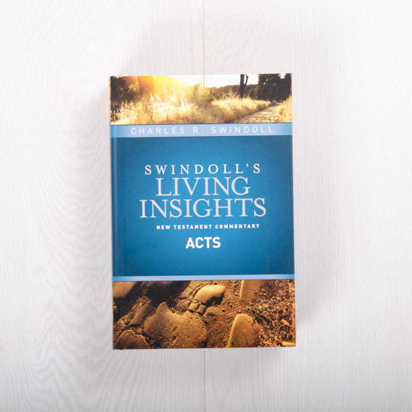 Swindoll's Living Insights New Testament Commentary: Acts, hardcover by Charles R. Swindoll