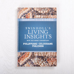 Swindoll's Living Insights New Testament Commentary: Philippians, Colossians, Philemon, hardcover by Charles R. Swindoll