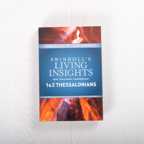 Swindoll's Living Insights New Testament Commentary: 1 & 2 Thessalonians, hardcover by Charles R. Swindoll