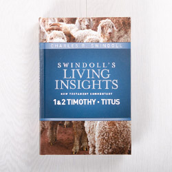 Swindoll's Living Insights New Testament Commentary: 1 & 2 Timothy, Titus, hardcover by Charles R. Swindoll